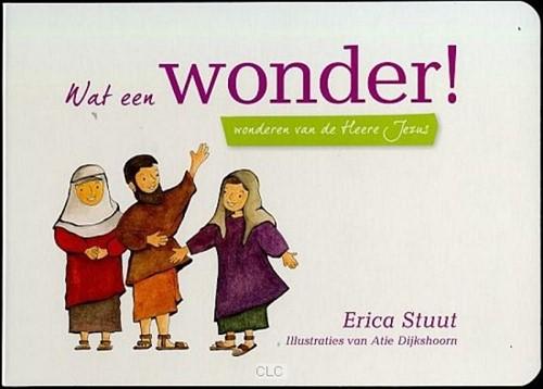 Wat een Wonder (Hardcover)