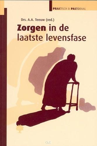 Zorgen in de laatste levensfase (Boek)