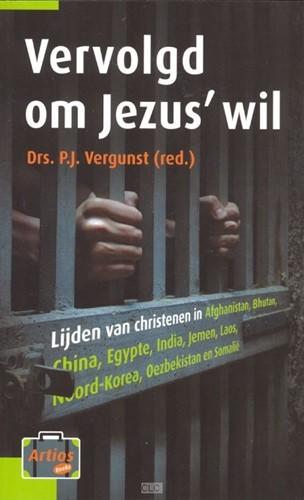 Vervolgd om Jezus' wil (Boek)