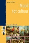Moed tot cultuur (Boek)