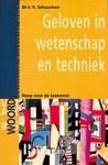 Geloven in wetenschap en techniek (Boek)