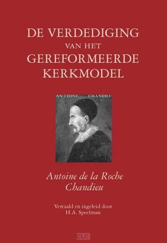 De verdediging van het gereformeerde kerkmodel (Hardcover)