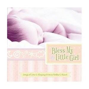 Bless my little girl (CD)