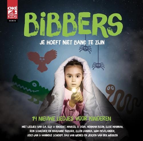Bibbers - Je hoeft niet bang te zijn (CD)