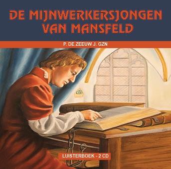 De mijnwerkersjongen van Mansfeld (CD)