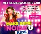 Make some noise kids 1 (CD)