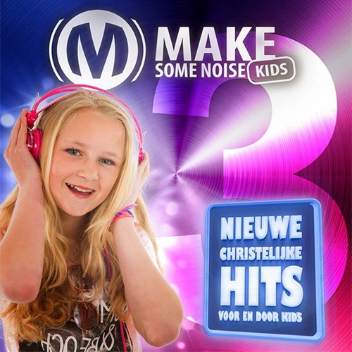 Make some noise kids 3 (CD)
