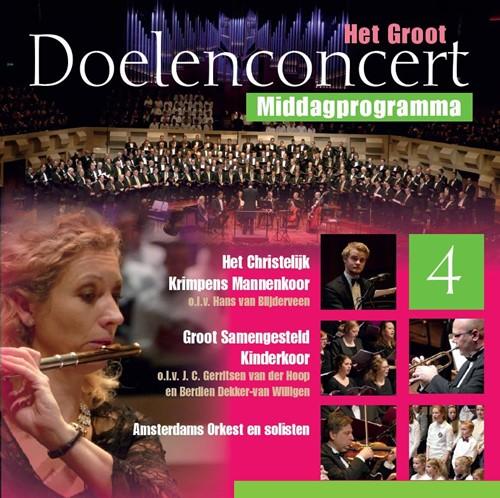 Het Groot Doelenconcert 4 middag (CD)