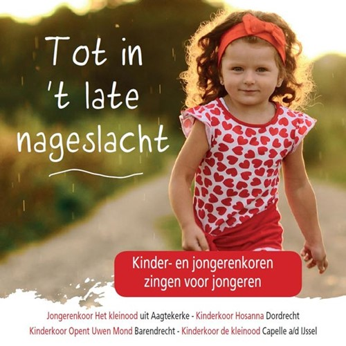 Tot in ''t late nageslacht (CD)