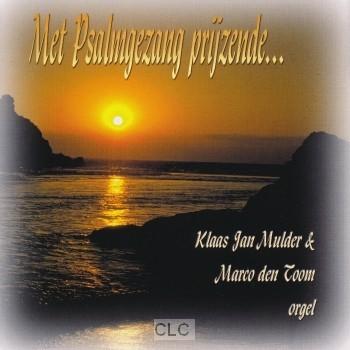 Met Psalmgezang - Deel 1 (CD)