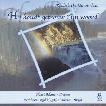 Hij Houdt Getrouw Zijn Woord (CD)