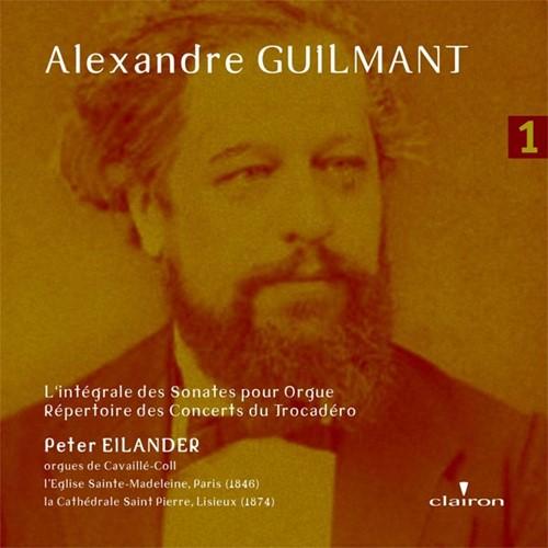 Alexandre Guilmant deel 1 (CD)