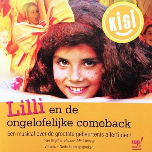CD - Lilli en de ongelofelijke comeback (CD)
