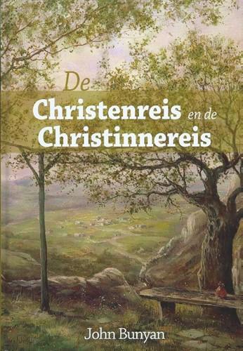 De Christenreis en de Christinnereis naar de eeuwigheid (Hardcover)