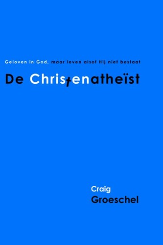 De Christenatheist (Paperback)