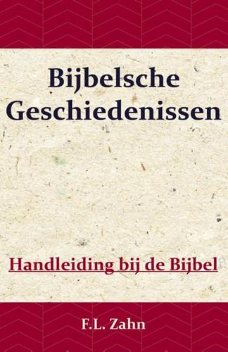 Bijbelsche Geschiedenissen (Paperback)