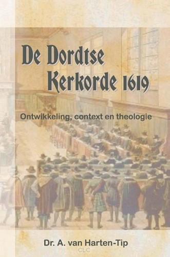 De Dordtse kerkorde 1619 (Hardcover)