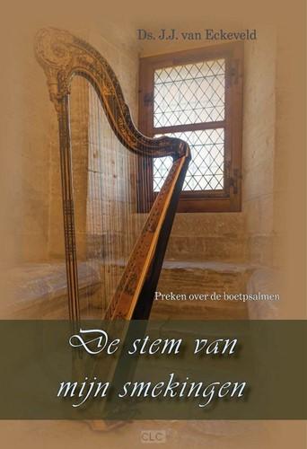 De stem van mijn smekingen (Hardcover)