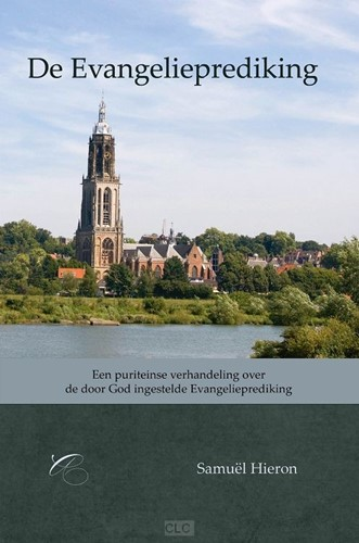 De Evangelieprediking (Hardcover)