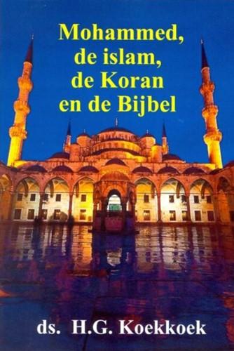 Mohammed, de islam, de koran en de Bijbel (Paperback)