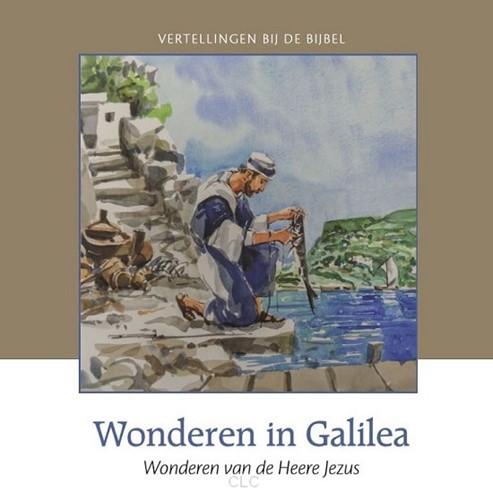 Wonderen in Galilea (Hardcover)