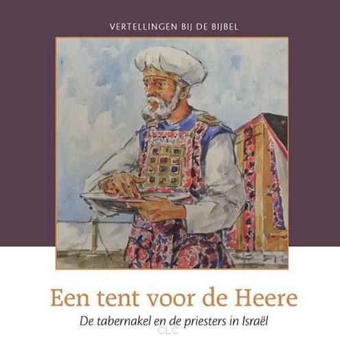 Een tent voor de Heere (Hardcover)