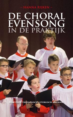 De Choral Evensong in de praktijk (Paperback)
