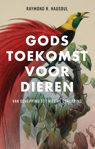 Gods toekomst voor dieren (Paperback)