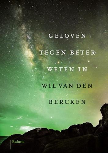 Geloven tegen beter weten in (Hardcover)