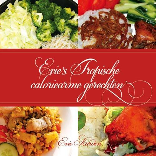 Evie's tropische caloriearme gerechten (Boek)