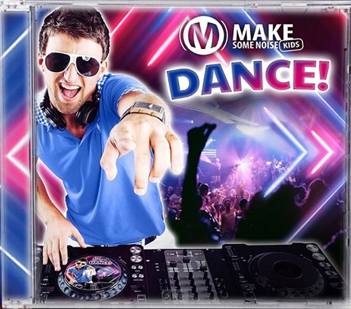 Make some noise kids Dance (CD)