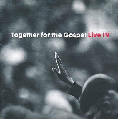Together For The Gospel IV (CD)