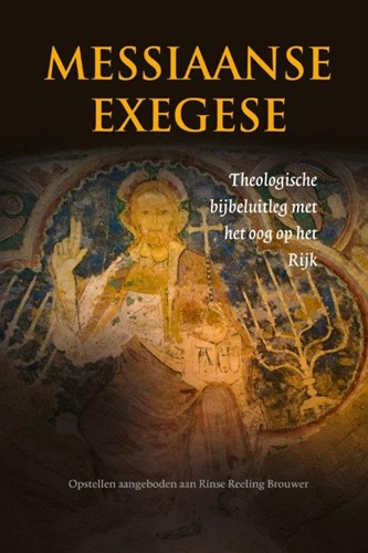 Messiaanse exegese (Hardcover)