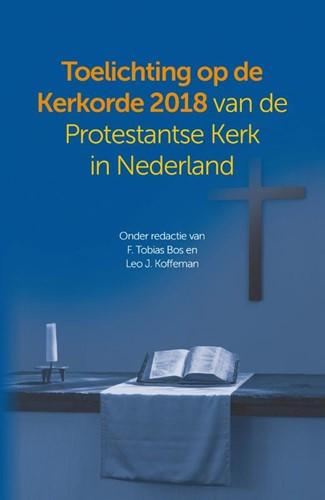 Toelichting op de kerkorde (2018) (Hardcover)