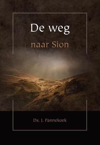 De weg naar Sion (Hardcover)