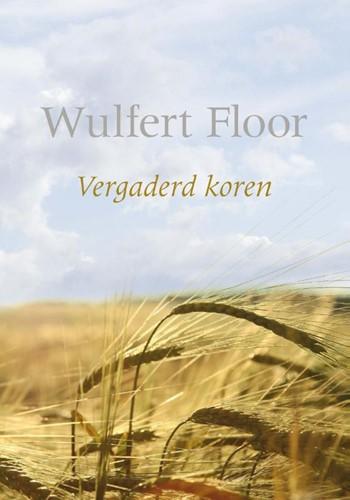Vergaderd koren (Paperback)