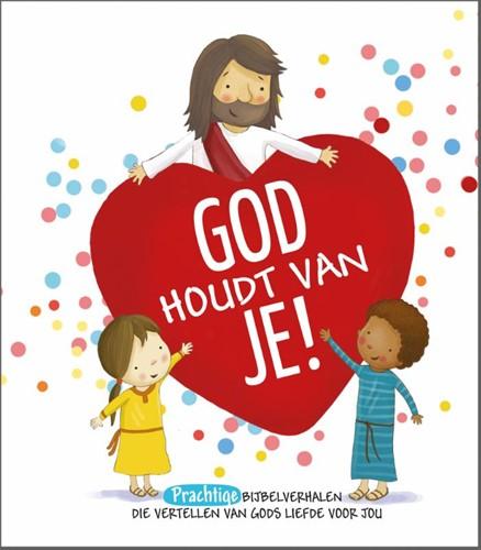 God houdt van je! (Hardcover)