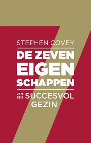 De zeven eigenschappen van een succesvol gezin (Paperback)