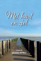 Met hart en ziel (Hardcover)