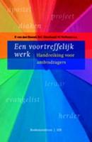 Een voortreffelijk werk (Paperback)