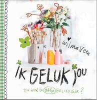 Ik geluk jou (Hardcover)