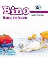 2: Bino is boos