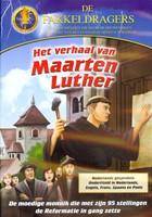 Verhaal Van Maarten Luther, Het