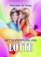 Het superplan van Lotte