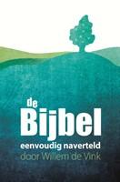 De bijbel eenvoudig naverteld