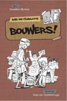 Bouwers!