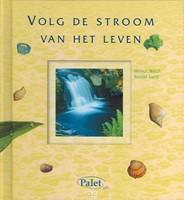 Volg de stroom van het leven (Hardcover)