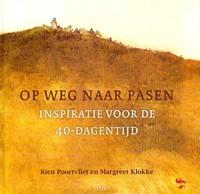 Op weg naar Pasen (Hardcover)