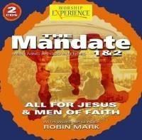 The mandate/Men of faith