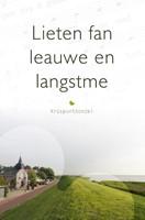 Lieten fan leauwe en langstme (Hardcover)